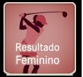Resultado Feminino